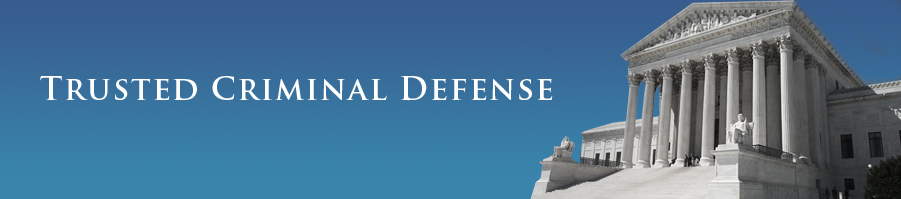 Trusted Criminal Defense